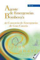 Agente de Emergencias/bombero/a Del Consorcio de Emergencias de Gran Canaria. Test Ebook