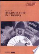 Atlas de ecografia y TAC en urologia
