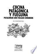 Cocina patagonica y fueguina