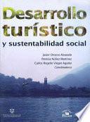 Desarrollo turístico y sustentabilidad social