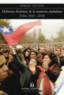 Dolencias históricas de la memoria ciudadana (Chile 1810-2010)