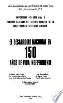 El desarrollo nacional en 150 años de vida independiente