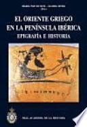 El Oriente griego en la Península Ibérica