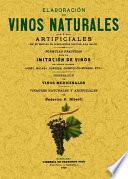 Elaboración de vinos naturales y artificiales sin el empleo de substancias nocivas á la salud