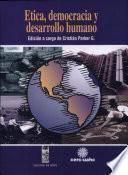Etica, democracia y desarrollo humano