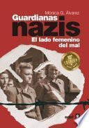 Guardianas Nazis