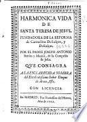 Harmonica vida de Santa Teresa de Jesus ...