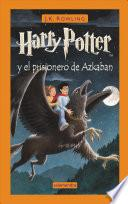 Harry Potter y el Prisionero de Azkaban - J. K. Rowling