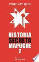 Historia secreta mapuche 2