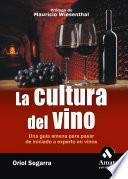 La cultura del vino - Oriol Segarra