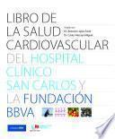 Libro de la salud cardiovascular del Hospital Clínico San Carlos y la Fundación BBVA