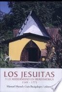 Los jesuitas y la modernidad en Iberoamérica