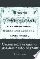 Memoria sobre los vinos y su destilación y sobre los aceites