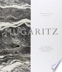 Mugaritz: La Cocina Como Ciencia Natural (Mugaritz: A Natural Science of Cooking) (Spanish Edition)