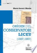 Orígen del Conservatori Liceu (1837-1967)