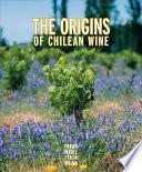 Origenes del vino Chileno