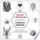 Papilas y moléculas - François Chartier