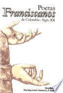Poetas franciscanos de Colombia, siglo XX