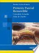 Prótesis Parcial Removible. Conceptos actuales. Atlas de diseño