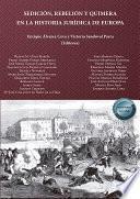 Sedición, rebelión y quimera en la historia jurídica de Europa