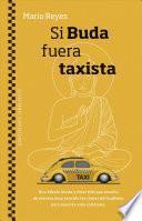 Si Buda Fuera Taxista