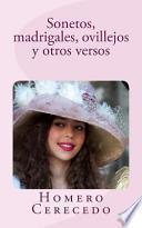 Sonetos, Madrigales, Ovillejos y Otros Versos